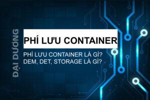 Phụ phí container - Đại Dương