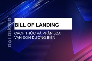 Bill of landing - Đại Dương