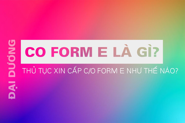 C/O Form E