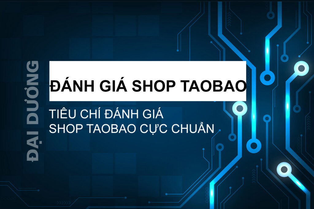 Đánh giá shop taobao