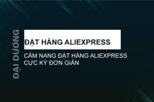 đặt hàng aliexpress