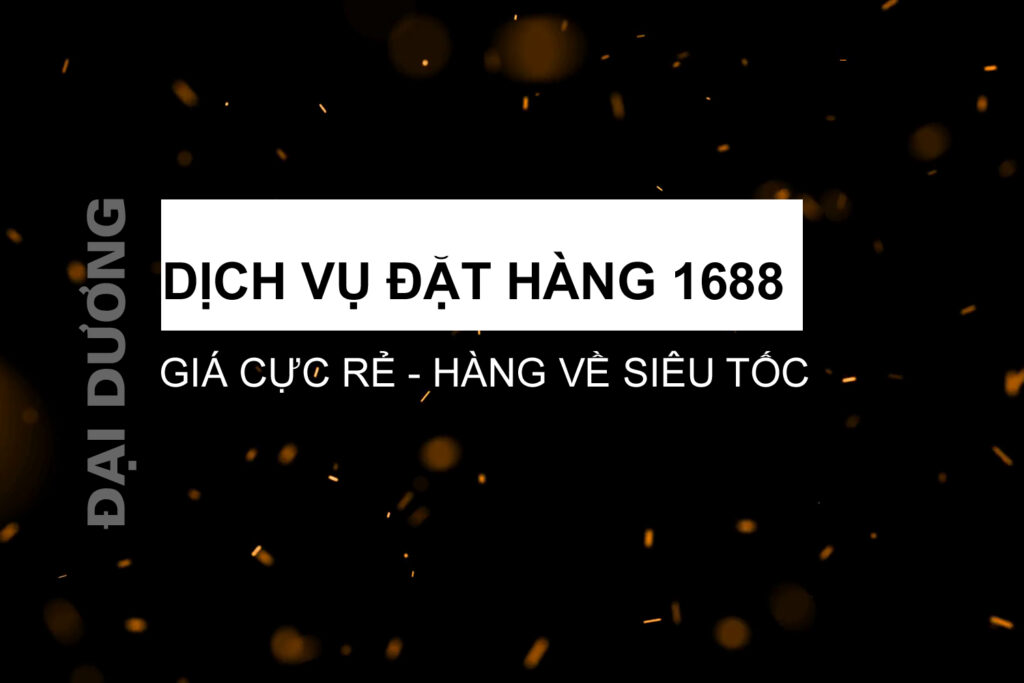dịch vụ đặt hàng 1688