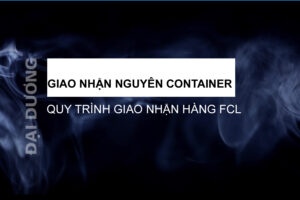 Giao nhận nguyên container