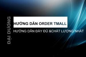hướng dẫn order tmall