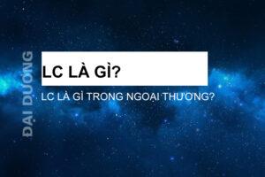 LC là gì
