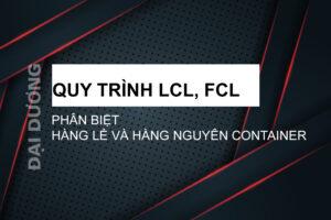 Quy trình LCL, FCL