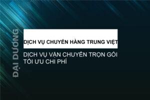 Vận chuyển hàng Trung Việt - Đại Dương